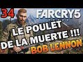 LE POULET EN ASSIST !!! Far Cry 5 - Ep.34 - avec Bob Lennon
