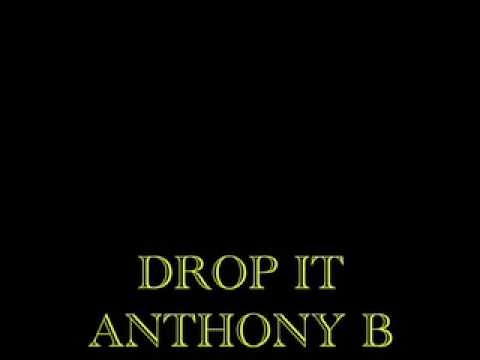Drop It - Anthony B