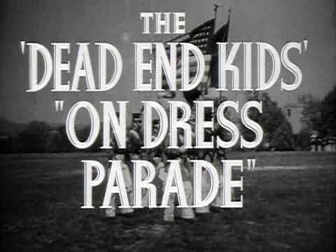 """The Dead End Kids - """"Dress Parade"""" Theatrical Trailer"""