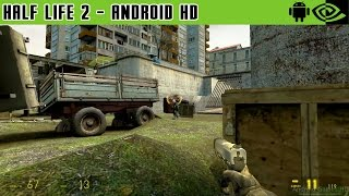 Half Life 2 - Gameplay Nvidia Shield Tablet Android 1080p (Android Games HD)