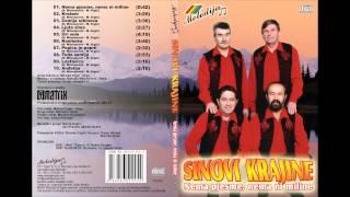 Sinovi Krajine - Nema pjesme, nema ni miline (Audio 2007)
