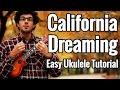 California Dreaming - Ukulele Tutorial - The Mamas And The Papas Uke Lesson Easy