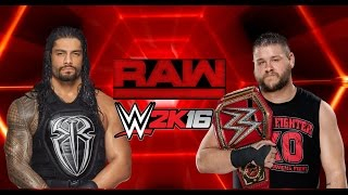 WWE2k16 - Roman Reigns vs. Kevin Owens - RAW - HIGHLIGHTS