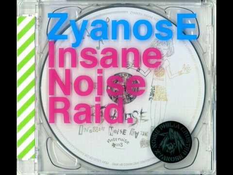 Zyanose - Insane Noise Raid LP (full)