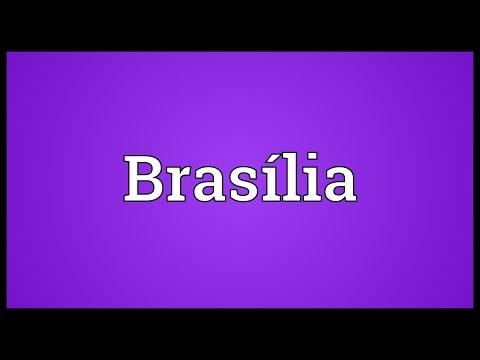 Brasília Meaning