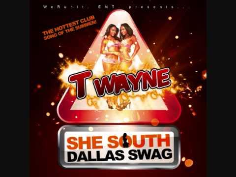 """SHE SOUTH DALLAS SWAG"" BY T-WAYNE"