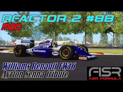 RFactor 2 #88# Mod # ASR Formula Williams FW16 (Ayrton Senna Tribute)