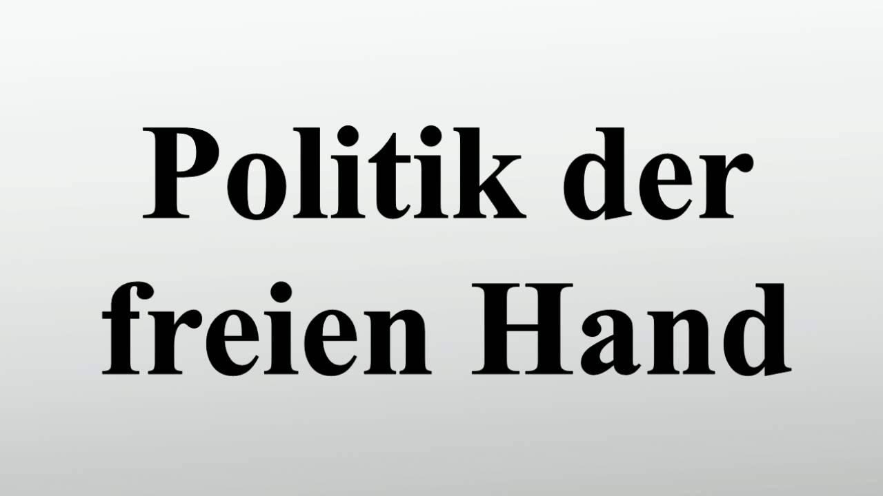 Politik Der Freien Hand