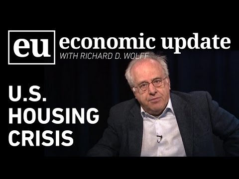Economic Update: US Housing Crisis