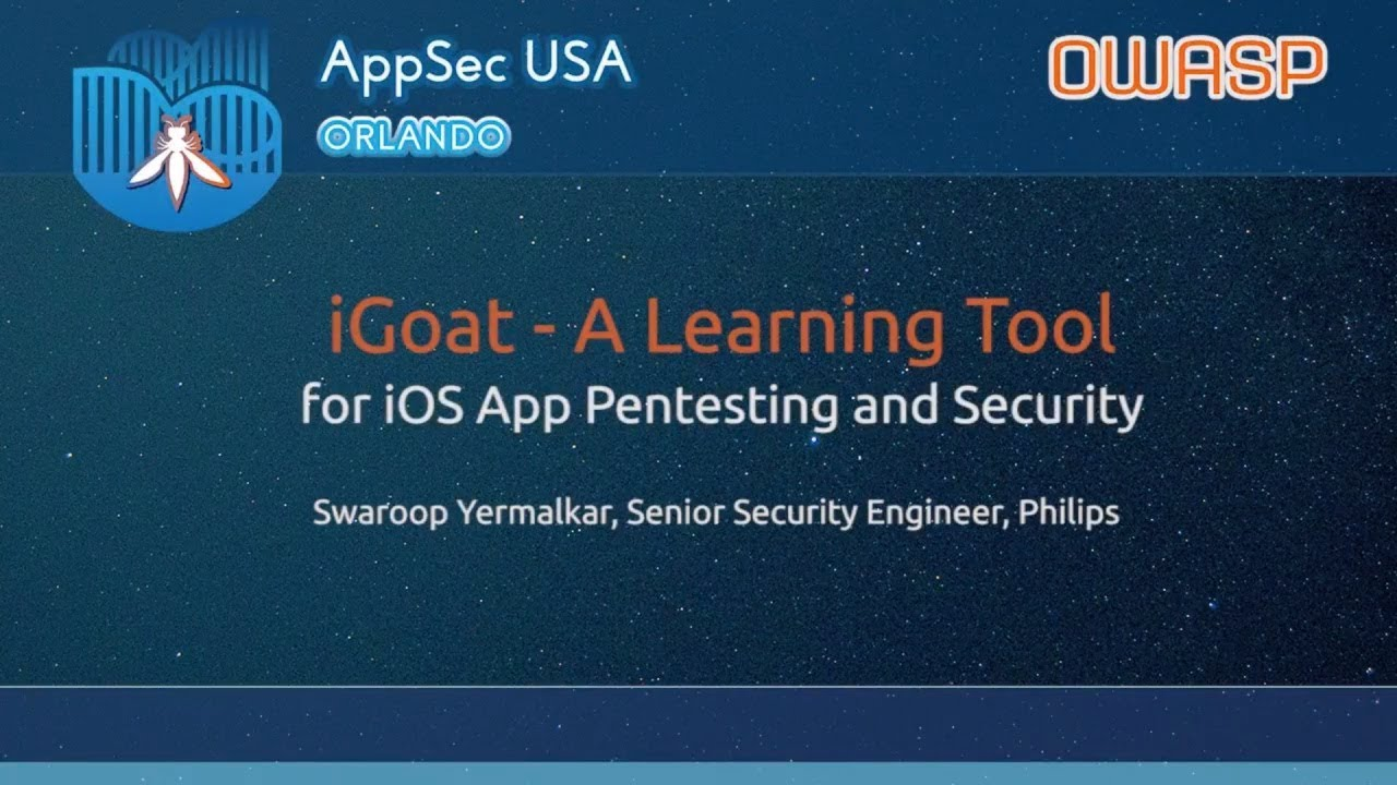 iGoat: A Self Learning Tool for iOS App Pentesting and Security - AppSecUSA