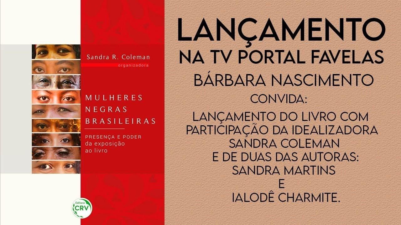 TV Portal Favelas convida Sandra Coleman