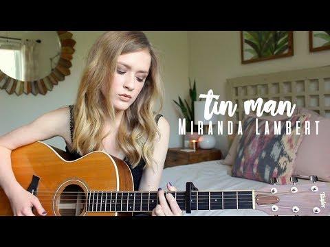 Tin Man - Miranda Lambert Cover | Carley Hutchinson