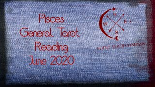 Pisces***Someone Wants To Come Back*** June 2020 1st Week General Tarot Reading