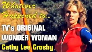 Whatever Happened to TV's Original Wonder Woman - Cathy Lee Crosby