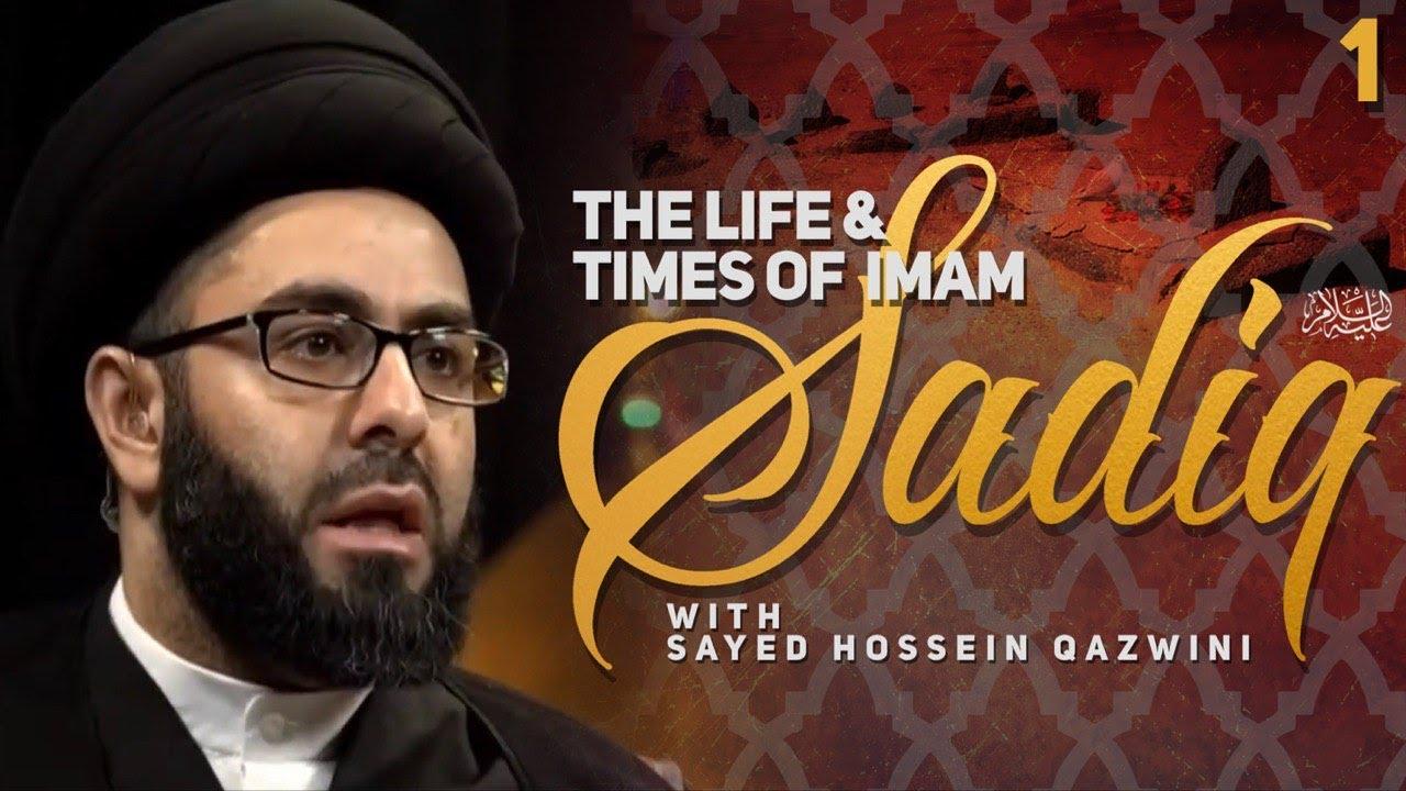 Night 1 – The Life & Times of Imam Al Sadiq (as) – Sayed Hussein Qazwini