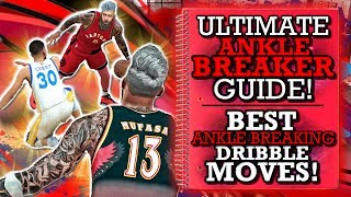 NBA 2K17 ULTIMATE ANKLE BREAKER GUIDE! (BEST ANKLE BREAKING DRIBBLE MOVES!) (FULL BREAKDOWN!)