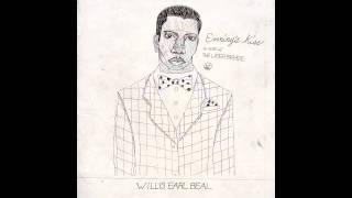 Willis Earl Beal Evening 39 s Kiss