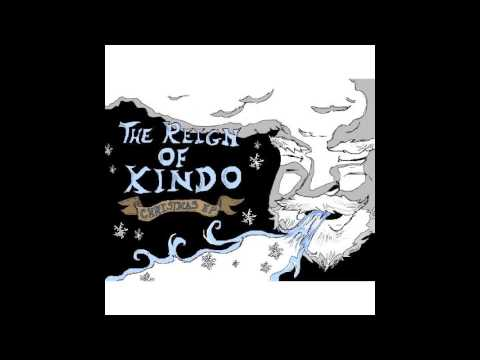 "The Reign of Kindo  ""Christmas Album"" (FULL CD AUDIO)"