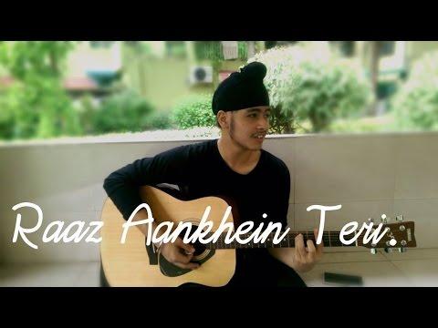 Raaz Aankhein Teri  Raaz Reboot  Acoustic Singh