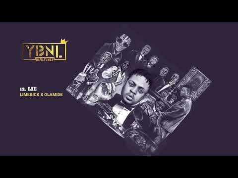 YBNL Mafia Family ft. Limerick X Olamide - Lie