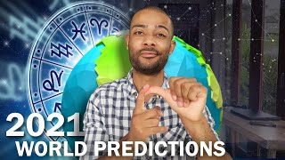What To Expect In 2021 (World Predictions Be Ready!)