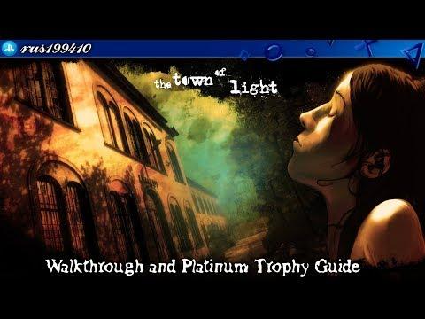 The Town of Light - Walkthrough & Platinum Trophy Guide (Trophy & Achievement Guide) rus199410 [PS4]