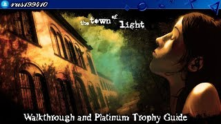 The Town of Light - Walkthrough & Platinum Trophy Guide (Trophy & Achievement Guide) rus199410 [PS4]