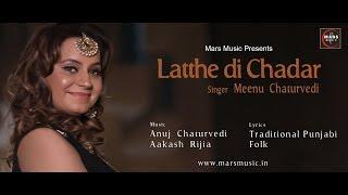 Download Lagu LATEST PUNJABI SONG LATTHE DI CHADAR MEENU CHATURVEDI MARS MUSIC MP3