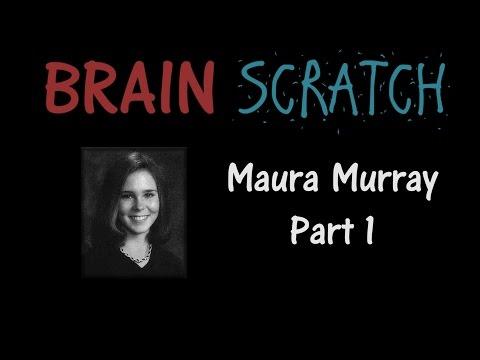 BrainScratch: Maura Murray Part 1