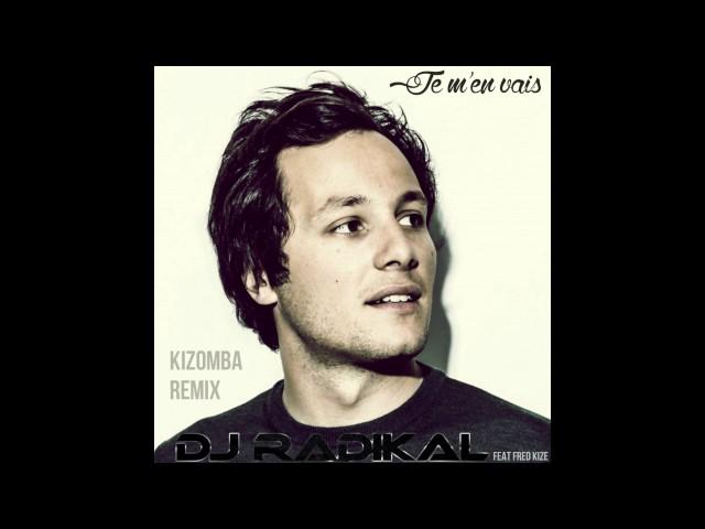 Je m'en vais - Cover Chloé Stafler - Kizomba Remix - Dj Radikal feat. Fred Kize