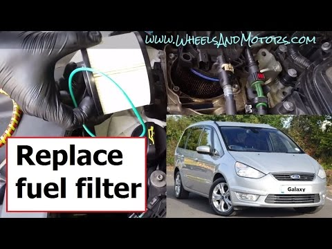How to replace diesel fuel filter Ford Galaxy/S-Max/Mondeo 20 TDCi