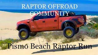 Raptor Offroad Community Pismo Beach Raptor Run