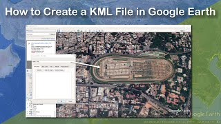 How to Create a KML File in Google Earth