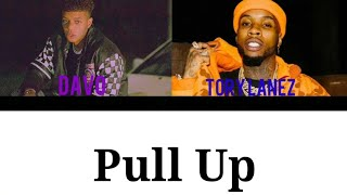Davo - Pull Up ft. Tory Lanez [Color Coded Lyrics]