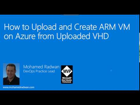 How to Upload and Create ARM VM on Azure from Uploaded VHD