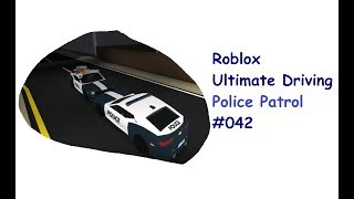 Roblox: Ultimate driving | Police patrol #042 | The police shoot at me. [Huski/German]