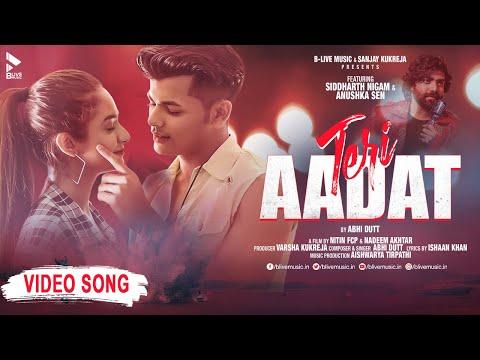 Teri Aadat Lyrics | Abhi Dutt Mp3 Song Download