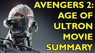 Movie Spoiler Alerts - Avengers 2 - Age of Ultron (2015) Video Summary