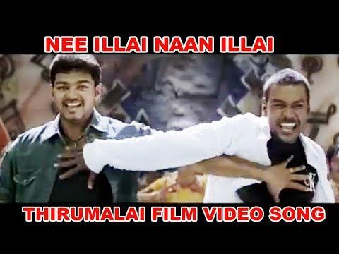Nee Illai Naan Illai | Thirumalai | Vijay,...