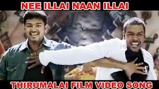 Nee Illai Naan Illai | Thirumalai | Vijay, Raghava Lawrence | Superhit Tamil Song Latest HD