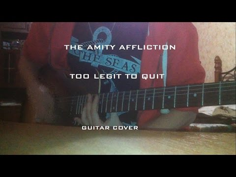 The Amity Affliction - Too Legit To Quit/Born To Die (Lana Del Rey) (guitar Cover) [HD] By Makeawish