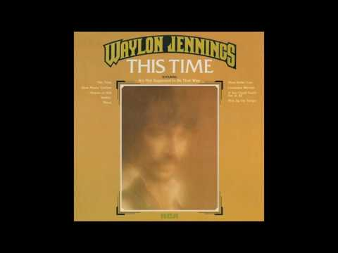Waylon Jennings - This Time (Remastered) - Better quality re-up
