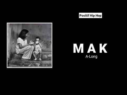 A-Long - Mak (Lirik) ❤️