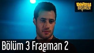 Darısı Başımıza 3. Bölüm 2. Fragman