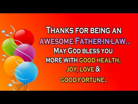 Happy Birthday Father In Law Birthday Wishes For Father In Law Youtube