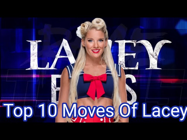 Top 10 Moves Of Lacey Evans #1