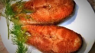 Стейк из сёмги. Рыба на сковороде без масла. Жарим правильно!