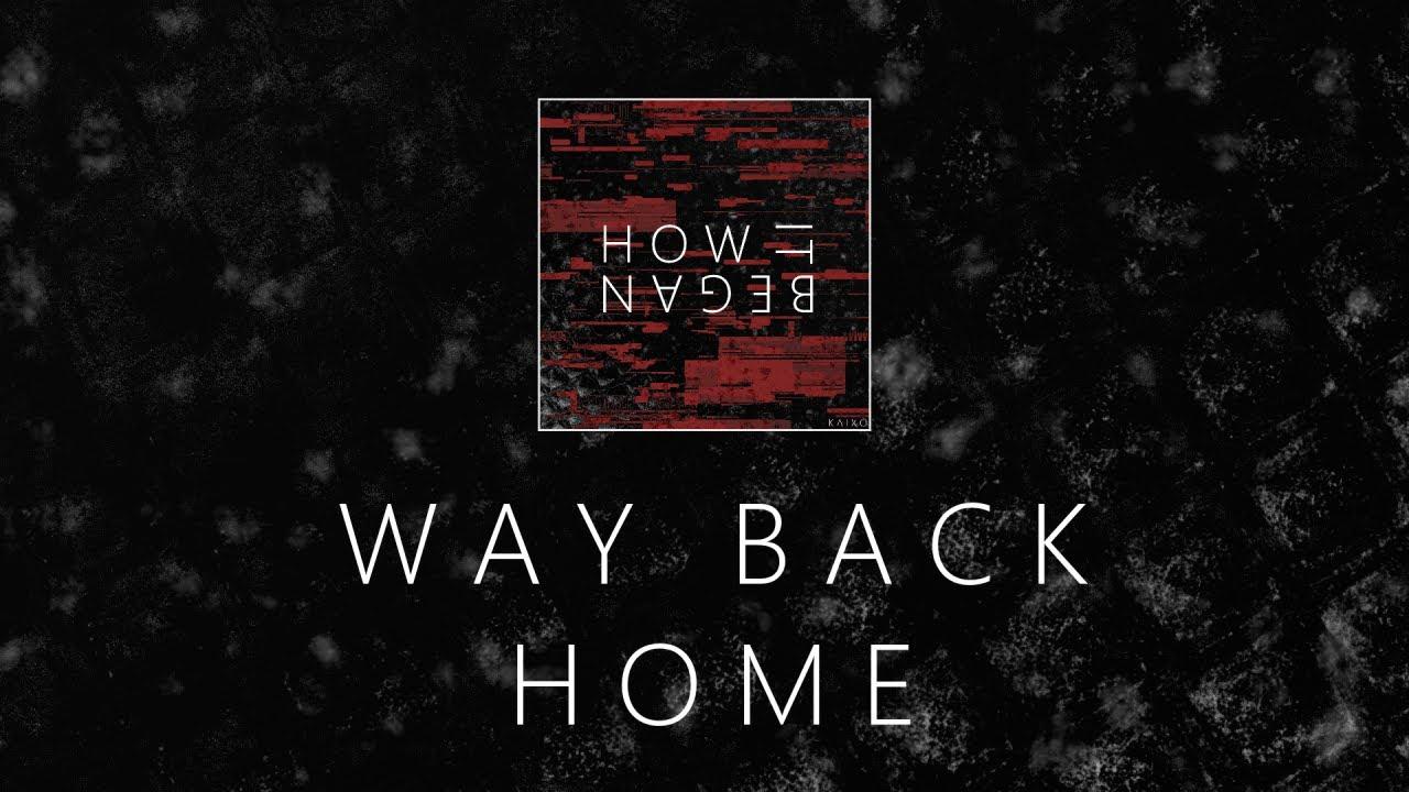 Kaixo - Way Back Home (How it Began LP)