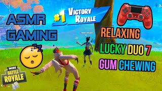 ASMR Gaming 😴 Fortnite Relaxing Lucky Duo 7 Gum Chewing 🎧🎮 Controller Sounds + Whispering 💤