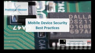 Mobile Device Security Best Practices - CompTIA A+ 220-802: 3.3